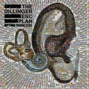 Dillinger Escape Plan Option Paralysis