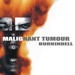 Malignant Tumour Burninhell