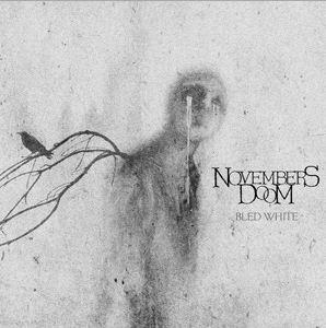 Novembers Doom Bled White doom metal