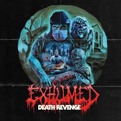 Exhumed Death Revenge - blog o muzyce metalowej