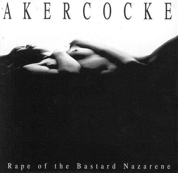 AKERCOCKE Rape of the Bastard Nazarene - blog metala