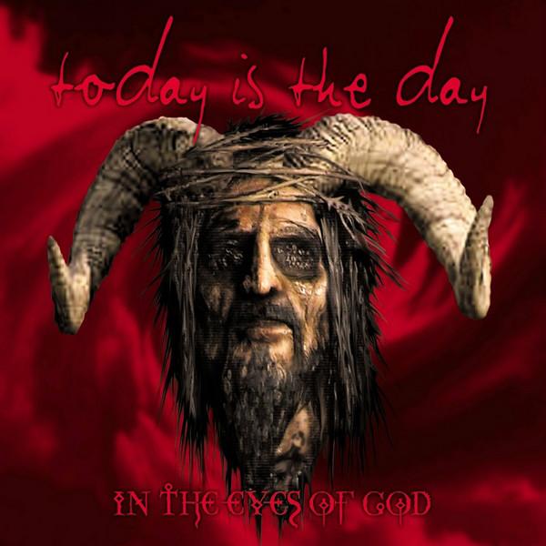 """Today is the Day """"In the Eyes of God"""" - recenzja płyty, blog o metalu, muzyce alternatywnej"""