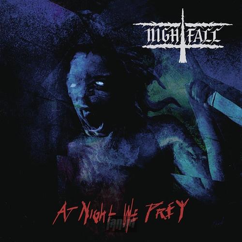 """NIGHTFALL """"At Night We Prey"""" - blog o muzyce metalowej, recenzje płyt"""