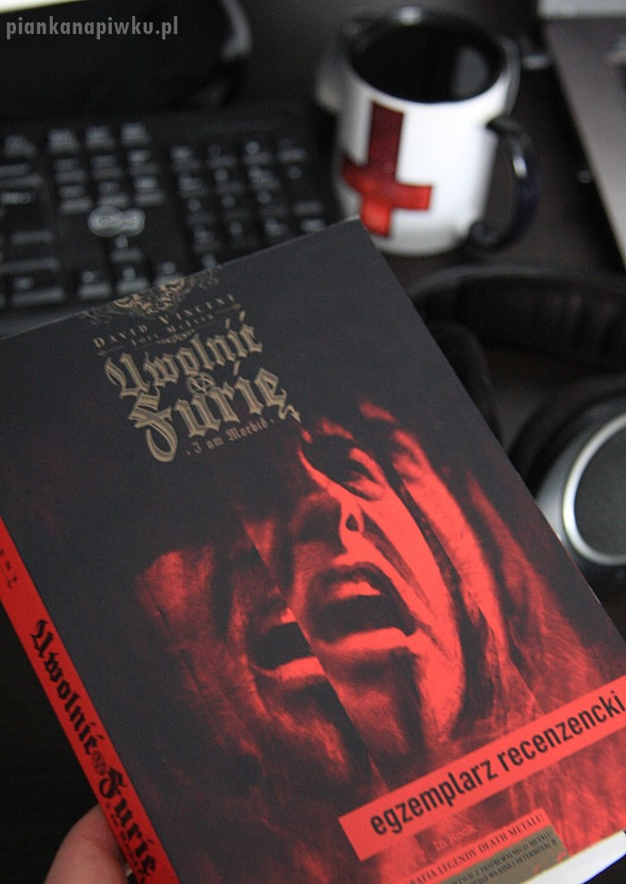 """Uwolnic Furię"" I Am Morbid - David Vincent i Joel McIver recenzja ksiązki"