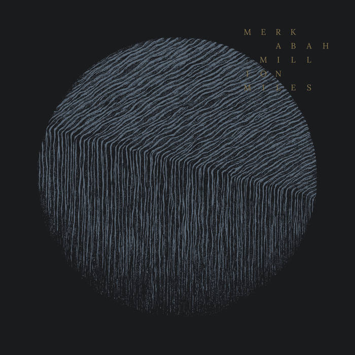 "MERKABAH ""Milion Miles"" - recenzja albumu na blogu o muzyce alternatywnej"